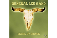 General Lee Band - Rebel By Choice [CD]
