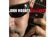 John Mooney - All I Want [CD]