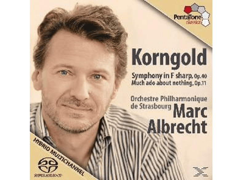 Marc & Orchestre Philharmonieque De Strabourg Albrecht, M. & ORCHESTRE PHILHARMONIQUE DE STRASBOURG Albrecht - Sinfonie op.40/Much ado about nothing [SACD Hybrid]