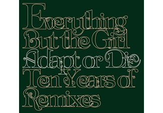 Everything But The Girl - Adapt or Die - Ten Years of Remixes (CD)