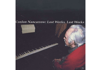 Conlon (1912-1997) Nancarrow - Lost Works, Last Works - (CD)
