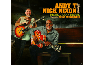 Andy T-nick Nixon Band - Drink Drank Drunk - (CD)