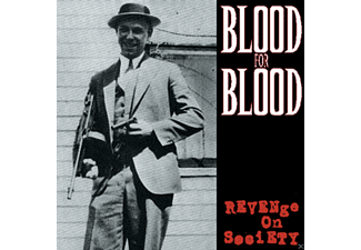 Blood For Blood - Revenge On Society - (Vinyl)