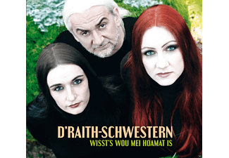 D'Raith-Schwester, Andreas Blaimer - Wissts Wou Mei Hoamat Is - (CD)