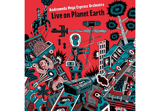 Andromeda Mega Express Orchestra - Live On Planet Earth - (CD)