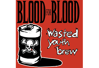 Blood For Blood - Wasted Youth Brew - (Vinyl)