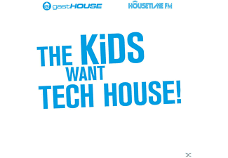 VARIOUS - The Kids Want Tech House! - (CD)