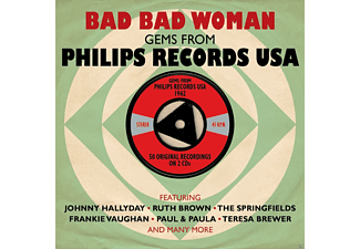 VARIOUS - Bad Bad Woman-Gems From Philips Records Usa - (CD)