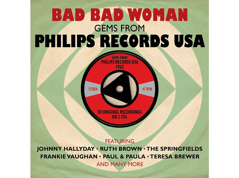 VARIOUS - Bad Bad Woman-Gems From Philips Records Usa [CD]