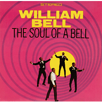 William Bell - The Soul Of A Bell [CD]