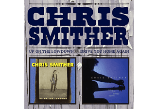 Chris Smither - UP ON THE LOWDOWN & DRIVE YOU HOME AGAIN - (CD)