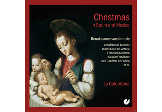 La Colombina - Christmas In Spain And Mexico-Renaissance Vocal Music - (CD)