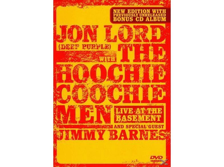 Jon Lord, The Hoochie Coochie Men - Jon Lord With The Hoochie Coochie Men - Live At The Basement Live At The Basement [DVD + CD]