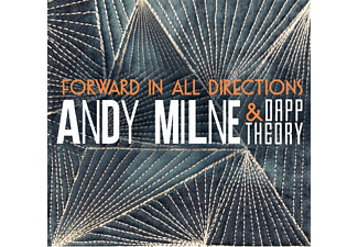 Dapp Theory, Andy Milne - Forward In All Directions - (CD)