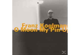 Koglmann Franz - O Moon My Pin-Up - (CD)