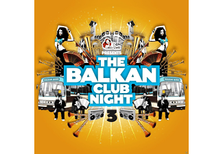 VARIOUS - The Balkan Club Night # 3 - (CD)