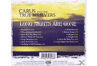 Carus & The True Believers - Long Nights Are Gone [CD]