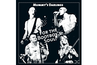 Mummys Darlings - For The Bootboy's Soul [CD]
