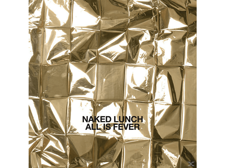 Naked Lunch - All Is Fever [LP + Bonus-CD]