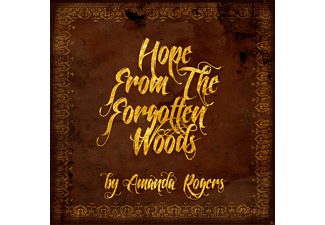 Amanda Rogers - Hope From The Forgotten Woods - (CD)