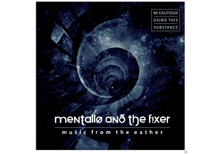Mentallo & The Fixer - Music From The Eather - (CD)
