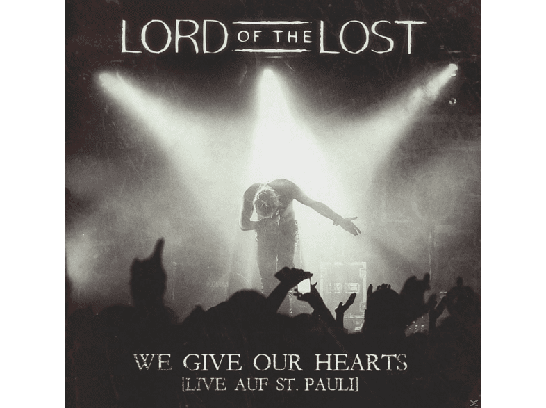Lord Of The Lost - We Give Our Hearts (Live Auf St.Pauli) [CD]