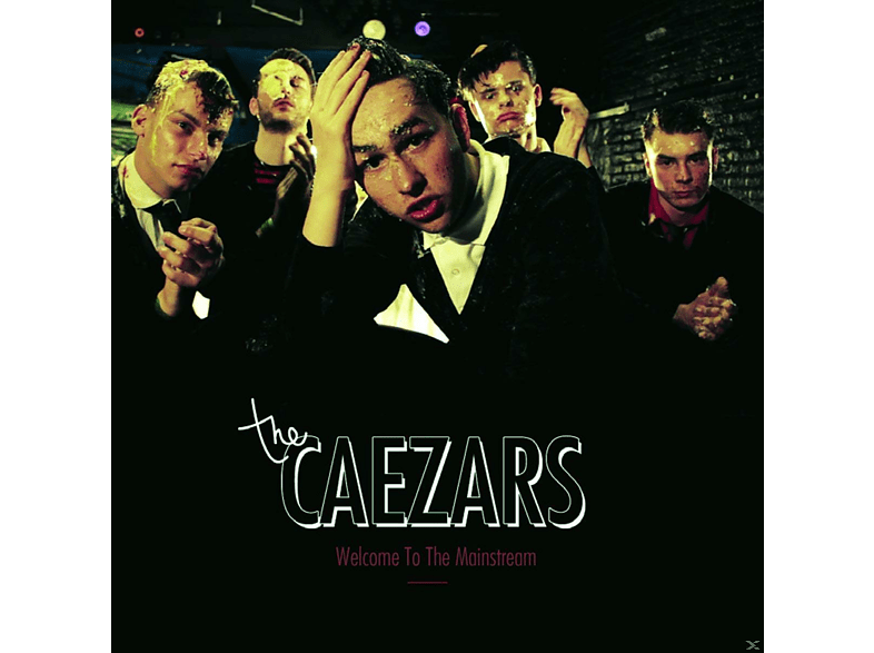 The Caezars - Welcome To The Mainstream [CD]