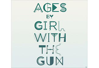 Girl With The Gun - Ages - (CD)