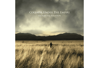 Collapse Under The Empire - Sacrifice & Isolation - (CD)