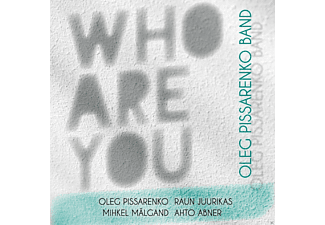 Oleg Pissarenko Band - Kes Sa Olded - Who Are You - (CD)