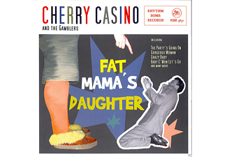 Cherry Casino and The Gamblers - Fat Mama's Daughter - (CD)