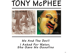 Tony Mcphee, VARIOUS - Me & The Devil/I Asked For Water, She Gave Me Gasoline - (CD)