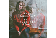 Burrows Andy - Fall Together Again [CD]