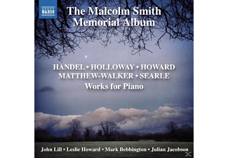LILL, JOHN - HOWARD, LESLIE - BEBBI - The Malcolm Smith Memorial Album - (CD)