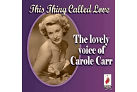 Carole Carr - This Thing Called Love [CD]