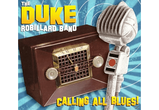 Duke Robillard - Calling All Blues! - (CD)