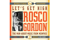 Roscoe Gordon - Let's Get High.Man-About-Music Fro [CD]