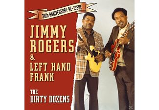 Jimmy Rogers & Left Hand Frank - The Dirty Dozens - (CD)