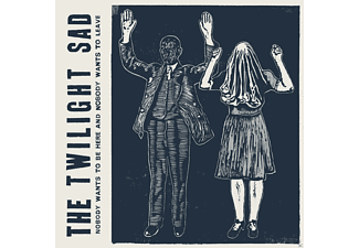The Twilight Sad - Nobody Wants To Be Here & Nobody Wants To Leave [CD]