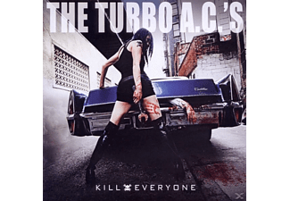 The Turbo A.c.'s - Kill Everyone [CD]