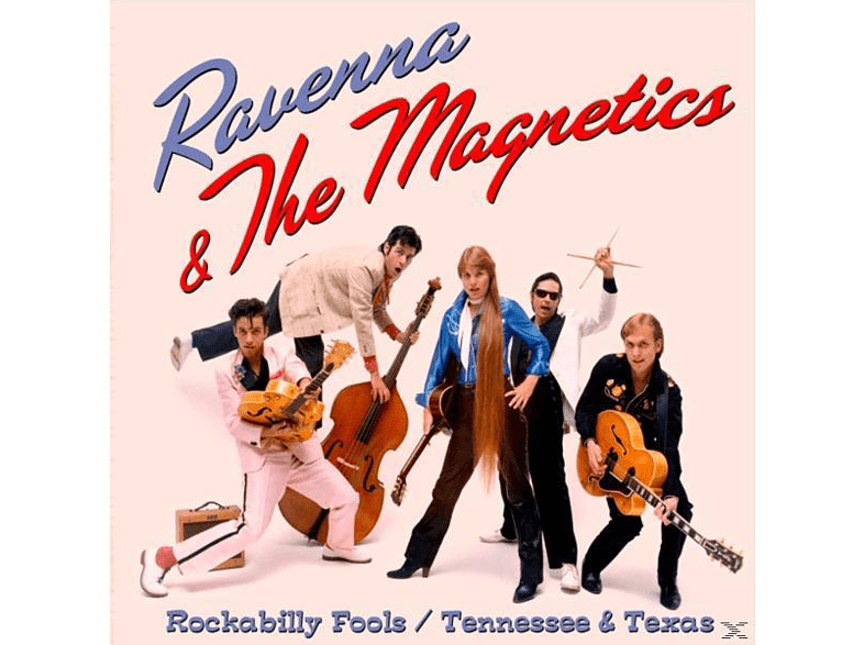 The Ravenna & Magnetics - Rockabilly Fools/  Tennessee & Texas [CD]