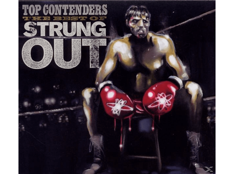 Strung Out - Top Contenders-The Best Of [CD]