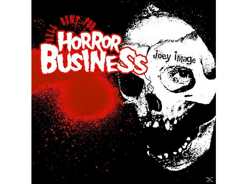 Joey Image - Hell Bent For Horror Business [CD]