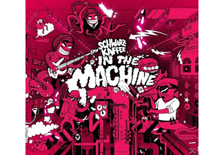 Schwarzkaffee - In The Machine - (CD)