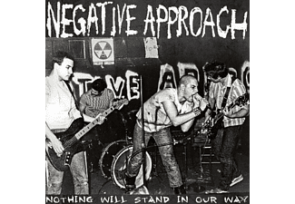 Negative Approach - Nothing Will Stand Our Way - (Vinyl)
