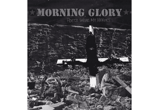 Morning Glory - Poets Were My Heroes - (Vinyl)