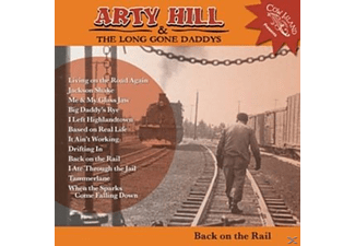 Arty & Long Gone Daddys Hill - Back On The Rail - (CD)