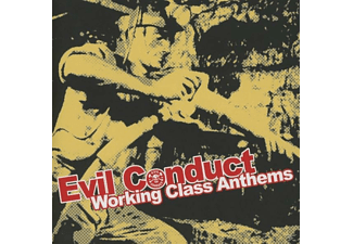 Evil Conduct - Working Class Anthems - (CD)