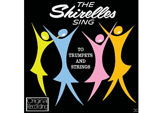 The Shirelles - Sing To Trumpet & Strings - (CD)