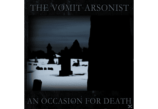 Vomit Arsonist - An Occasion For Death - (CD)